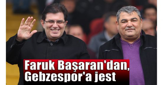Faruk Başaran'dan, Gebzespor'a jest