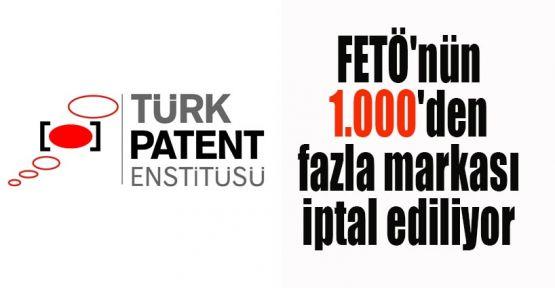 FETÖ'nün 1.000'den fazla markası iptal ediliyor