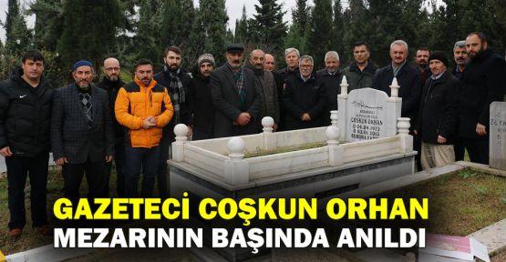 Gazeteci Coşkun Orhan mezarının başında anıldı