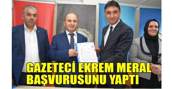 Gazeteci Ekrem Meral başvurusunu yaptı