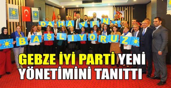 Gebze İYİ Parti yeni yönetimini tanıttı