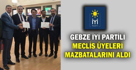 Gebze İYİ Partili Meclis üyeleri mazbatalarını aldı