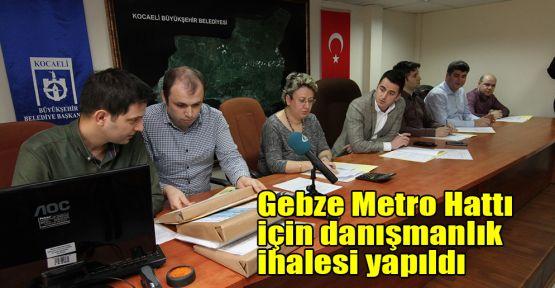 Gebze Metro Hattı için danışmanlık ihalesi yapıldı