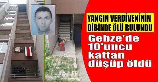Gebze'de 10'uncu kattan düşüp öldü