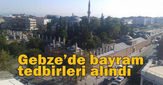 Gebze'de bayram tedbirleri alındı