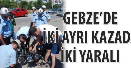 Gebze'de iki ayrı kaza iki yaralı
