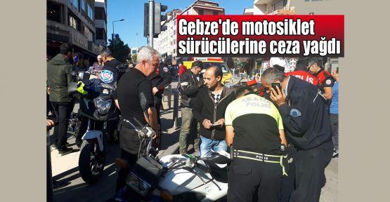 Gebze'de motosiklet sürücülerine ceza yağdı