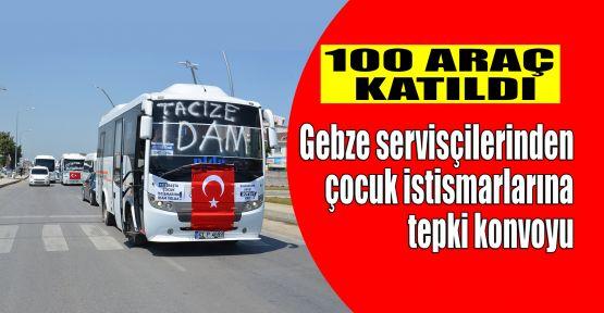 Gebze'de servis sürücülerinden çocuk istismarlarına tepki konvoyu
