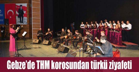 Gebze'de THM korosundan türkü ziyafeti