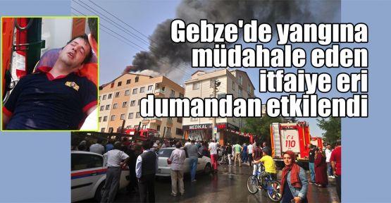 Gebze'de yangına müdahale eden itfaiye eri dumandan etkilendi