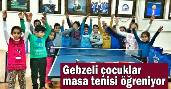 Gebzeli çocuklar masa tenisi öğreniyor