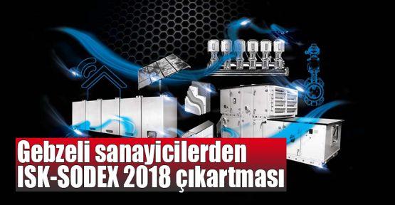 Gebzeli sanayicilerden ISK-SODEX 2018 çıkartması
