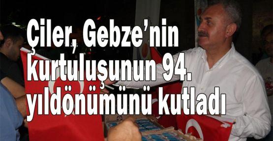 Gebze'nin kurtuluşunun 94. yıldönümü