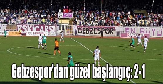 Gebzespor'dan güzel başlangıç: 2-1
