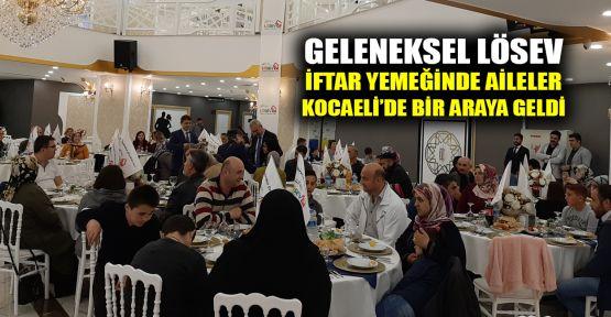 Geleneksel LÖSEV iftar yemeğinde aileler Kocaeli'nde bir araya geldi