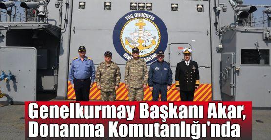 Genelkurmay Başkanı Akar, Donanma Komutanlığı'nda