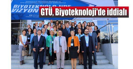 GTÜ, Biyoteknoloji'de iddialı
