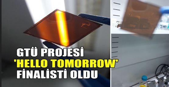 GTÜ projesi 'Hello Tomorrow' finalisti oldu