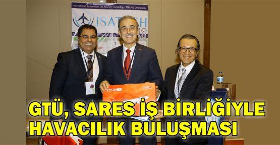 GTÜ, SARES iş birliğiyle havacılık buluşması