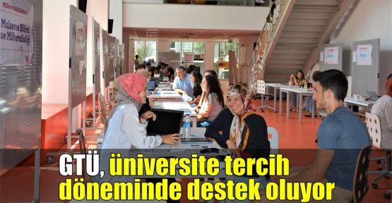 GTÜ, üniversite tercih döneminde destek oluyor