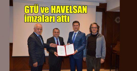 GTÜ ve HAVELSAN imzaları attı