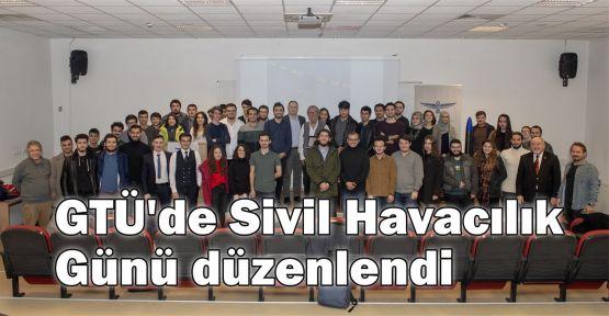 GTÜ'de Sivil Havacılık Günü düzenlendi