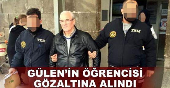 Gülen'in öğrencisi gözaltına alındı