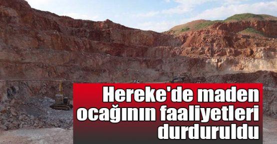 Hereke'de maden ocağının faaliyetleri durduruldu