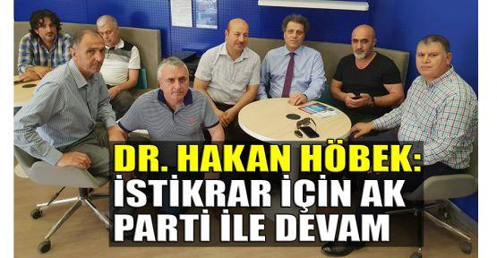 Höbek: İstikrar için AK Parti ile devam