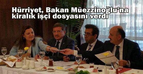 Hürriyet, Bakan Müezzinoğlu'na kiralık işçi dosyasını verdi