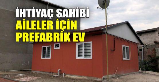 ihtiyaç sahibi aileler için prefabrik ev