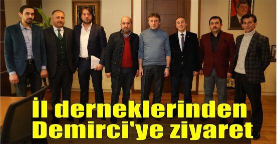 İl derneklerinden Başkan Demirci'ye ziyaret
