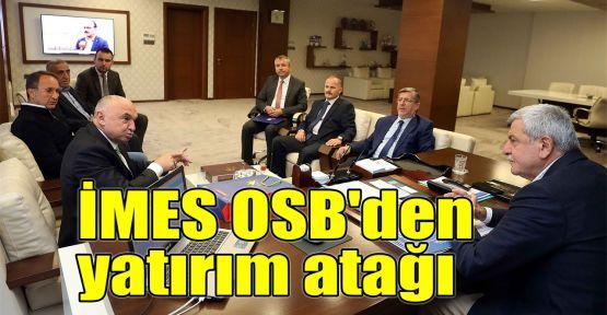 İMES OSB'den yatırım atağı