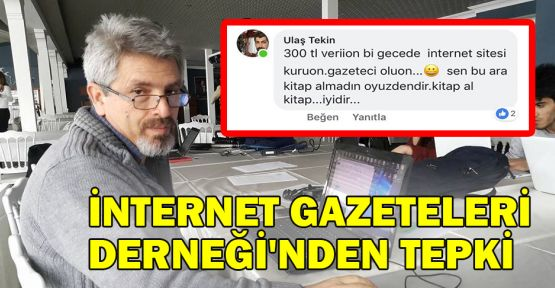 İnternet Gazeteleri Derneği'nden tepki