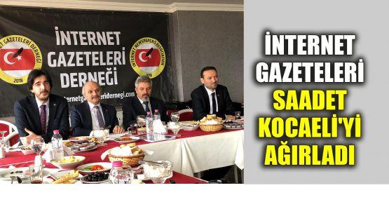 İnternet gazeteleri, Saadet Kocaeli'yi ağırladı