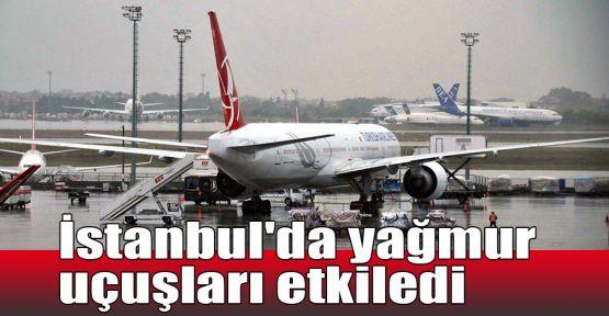 İstanbul'da yağmur uçuşları etkiledi