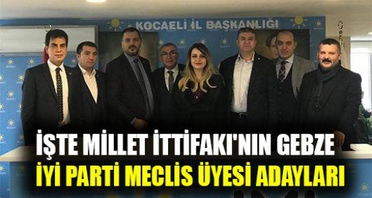 İşte Millet İttifakı'nın Gebze İYİ Parti Meclis Üyesi adayları
