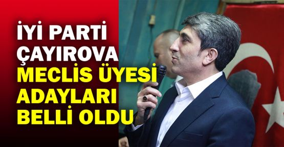 İYİ Parti Çayırova meclis üyesi adayları belli oldu