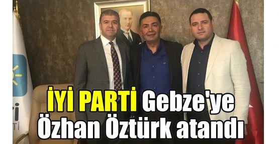 İYİ Parti Gebze'de yeni başkan Öztürk oldu