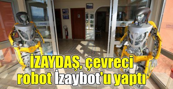 İZAYDAŞ, çevreci robot İzaybot'u yaptı