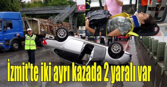 İzmit'te iki ayrı kazada 2 yaralı var