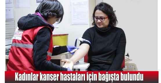Kadınlar kanser hastaları için bağışta bulundu