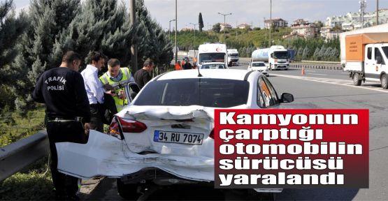 Kamyonun çarptığı otomobilin sürücüsü yaralandı
