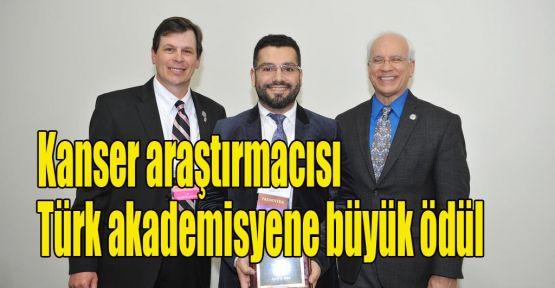 Kanser araştırmacısı Türk akademisyene büyük ödül