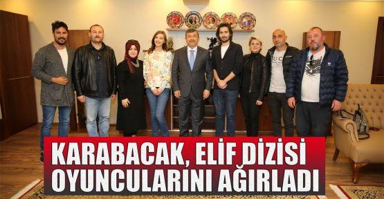 Karabacak, Elif dizisi oyuncularını ağırladı