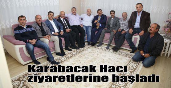 Karabacak Hacı ziyaretlerine başladı