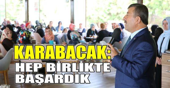 Karabacak: Hep birlikte başardık