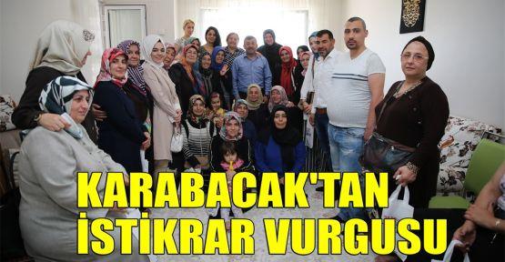 Karabacak'tan istikrar vurgusu