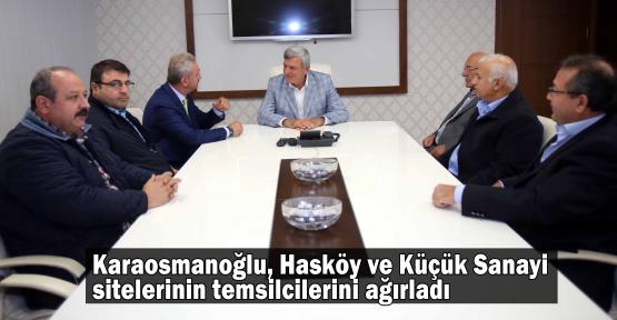 Karaosmanoğlu, Hasköy ve Küçük Sanayi sitelerinin temsilcilerini ağırladı