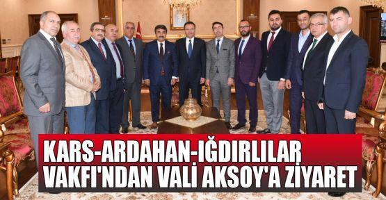 Kars-Ardahan-Iğdırlılar Vakfı'ndan Vali Aksoy'a ziyaret